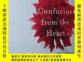 二手書博民逛書店◇英文原版罕見Confucius from the Heart: