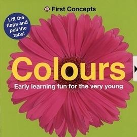 【 寶寶的第一套基礎認知翻翻書】FIRST CONCEPTS: COLOURS 《主題: 顏色》
