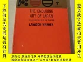 二手書博民逛書店The罕見Enduring Art of JapanY203909 出版1952