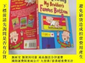 二手書博民逛書店my罕見brother s famous bottom 我哥哥著名的屁股Y200392
