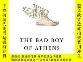 二手書博民逛書店The罕見Bad Boy Of AthensY364153 Daniel Mendelsohn William