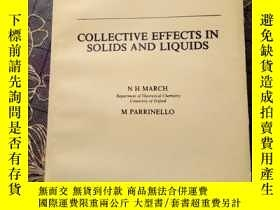 二手書博民逛書店collective罕見effects in solids and liquidsY177301 March,