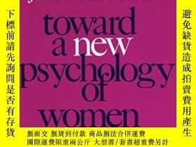 二手書博民逛書店Toward罕見A New Psychology Of WomenY256260 Miller, Jean B