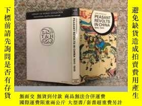 二手書博民逛書店Peasant罕見Revolts in China, 1840-