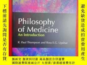 二手書博民逛書店Philosophy罕見of Medicine: An Intr