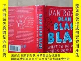 二手書博民逛書店Blah罕見Blah Blah:What To Do When Words Don t WorkY7353 D