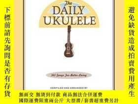 二手書博民逛書店The罕見Daily Ukulele - 365 Songs F