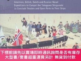 二手書博民逛書店The罕見Opening Of Japan, 1853-1855Y255174 William Mcomie