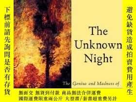 二手書博民逛書店The罕見Unknown Night: The Genius and Madness of R.A. Blakel