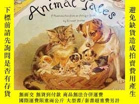 二手書博民逛書店Animal罕見Tales A REPRODUCTION FROM THE ANTIQUE POP-UP BOOK