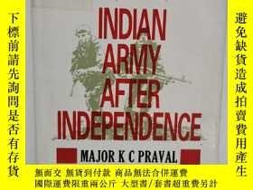 二手書博民逛書店獨立後的印度軍隊罕見Indian Army After Independence by Major K C Pra