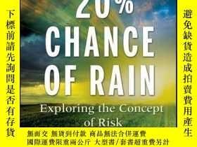 二手書博民逛書店20%罕見Chance of Rain: Exploring the Concept of RiskY4100