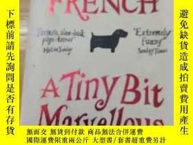 二手書博民逛書店A罕見Tiny Bit Marvellous(英文原版)Y397567