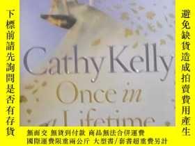 二手書博民逛書店英文原版罕見Once In a Lifetime by Cath