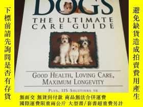 二手書博民逛書店Dogs:罕見The Ultimate Care Guide:
