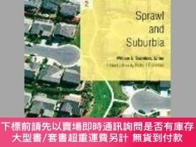 二手書博民逛書店Sprawl罕見and Suburbia: A Harvard Design Magazine Reader-蔓延