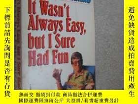 二手書博民逛書店it罕見was t always easy,but i sure