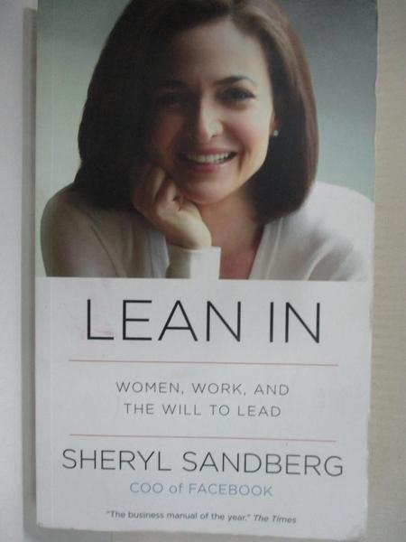 【書寶二手書T8/財經企管_HZR】Lean in-Women, Work, and the Will to Lead_Sheryl Sandberg