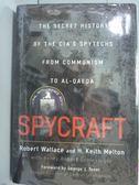 【書寶二手書T1/原文書_QOI】Spycraft_Robert Wallace