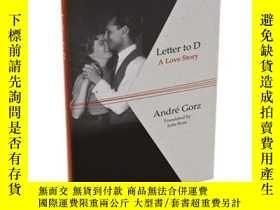 二手書博民逛書店英文原版罕見Letter to D Andre Gorz 致D的信Y335736 Gorz John Wile