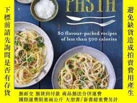 二手書博民逛書店Skinny罕見Pasta: 80 flavour-packed recipes of less than 500