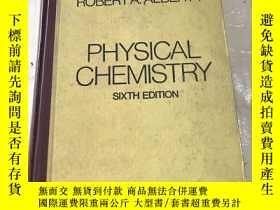 二手書博民逛書店PHYSICAL CHEMISTRY SIXTH罕見EDITIO
