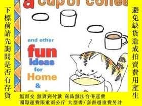 二手書博民逛書店How罕見To Draw A Cup Of Coffee And Other Fun Ideas For Home