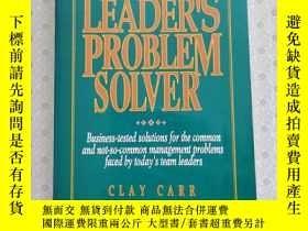 二手書博民逛書店16開英文原版罕見Team leader s problem solverY281995 Clay Carr