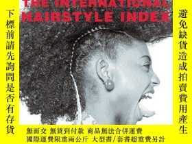 二手書博民逛書店The罕見International Hairstyle Ind
