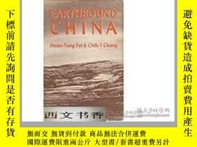 二手書博民逛書店Earthbound罕見China. A Study of Ru
