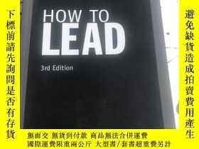二手書博民逛書店How罕見to Lead[如何領導]【3rd Edition】Y23470 Jo Owen 著 Prentic