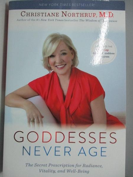 【書寶二手書T1/養生_DLQ】Goddesses Never Age-The Secret Prescription for…