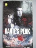 【書寶二手書T1/原文小說_MDW】Dante s Peak_Dewey Gram
