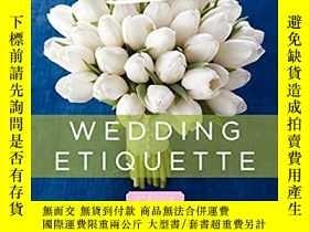 二手書博民逛書店英文原版書罕見Emily Post s Wedding Etiq