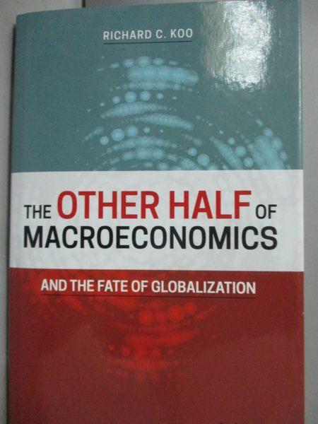 【書寶二手書T9/財經企管_XGG】The Other Half of Macroeconomics and the F