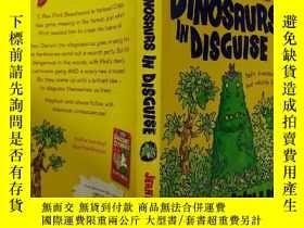 二手書博民逛書店DINOSAURS罕見IN DISGUISE:偽裝中的恐龍Y200392
