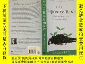 二手書博民逛書店The罕見Exquisite Risk: Daring To L