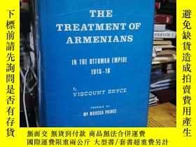 二手書博民逛書店THE罕見TREATMENT OF ARMENIANS IN THE OTTMAN EMPIRE 1915-16奇