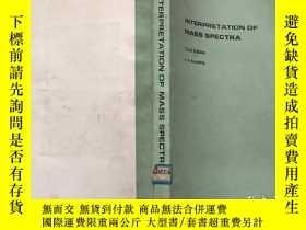 二手書博民逛書店INTERPRETATION罕見OF MASS SPECTRA