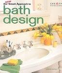 二手書博民逛書店 《The New Smart Approach to Bath Design》 R2Y ISBN:1580111378│Creative Homeowner