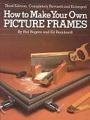 二手書博民逛書店 《How to Make Your Own Picture Frames》 R2Y ISBN:0823024520│Watson-Guptill Publications