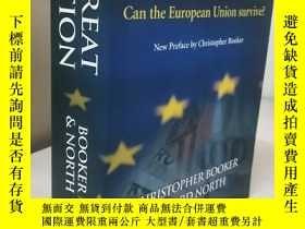 二手書博民逛書店The罕見Great Deception : Can The European Union SurviveY1
