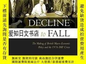 二手書博民逛書店【罕見】Decline To Fall: The Making