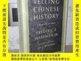 二手書博民逛書店Telling罕見Chinese History: A Sele