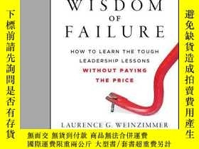 二手書博民逛書店The罕見Wisdom of Failure: How to Learn the Tough Leadership