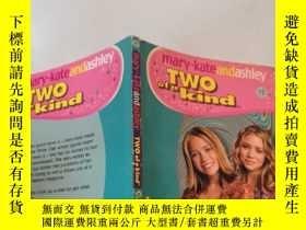 二手書博民逛書店two罕見of a kind 兩種一種、Y200392 不祥
