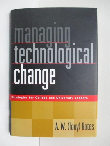 【書寶二手書T1/原文書_DQR】Managing Technological Change: Strategies for…