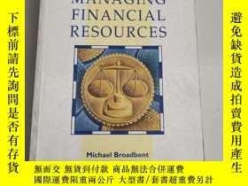 二手書博民逛書店MANAGING罕見FINANCIAL RESOURCES管理財務資源(沒勾畫)Y6318 Michael B