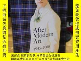 二手書博民逛書店After罕見Modern Art 1945-2000:Modern Art, 1945-2000Y15469