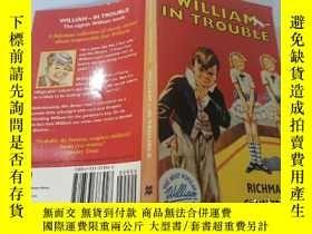 二手書博民逛書店William—in罕見trouble:威廉陷入困境Y200392